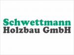 Schwettmann Holzbau GmbH